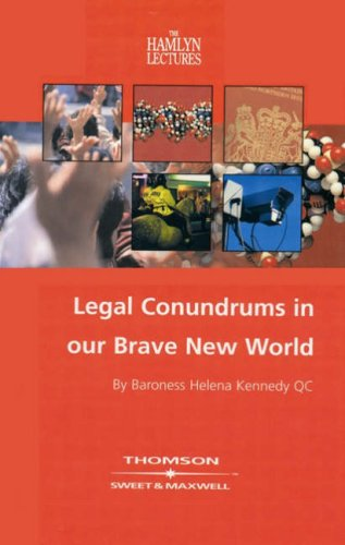 Legal Conundrums in our Brave New World By Kennedy of the Shaws