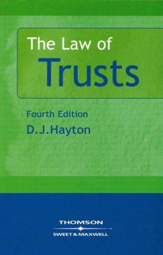 The Law of Trusts By David J. Hayton