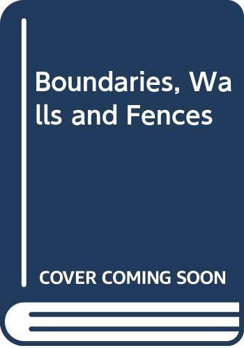 Boundaries, Walls and Fences By Trevor M. Aldridge (QC)