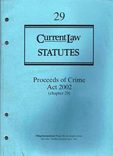 Proceeds of Crime Act 2002 By Dr. David A. Thomas, QC