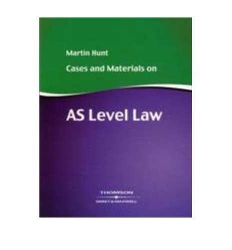 Cases and Materials for AS Level Law By Martin Hunt