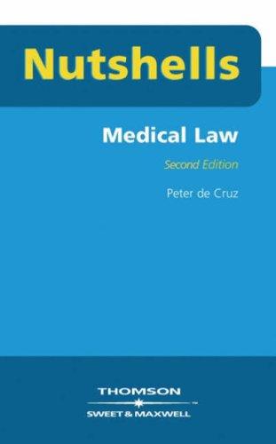 Nutshells Medical Law By Peter de Cruz