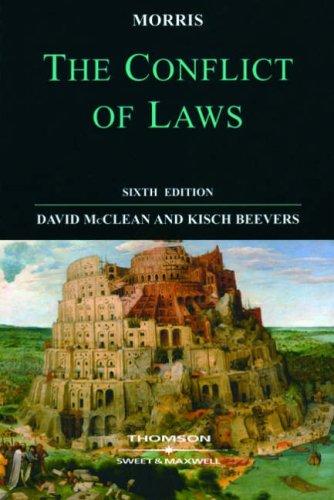 Morris: The Conflict of Laws by Professor David McClean, CBE, QC