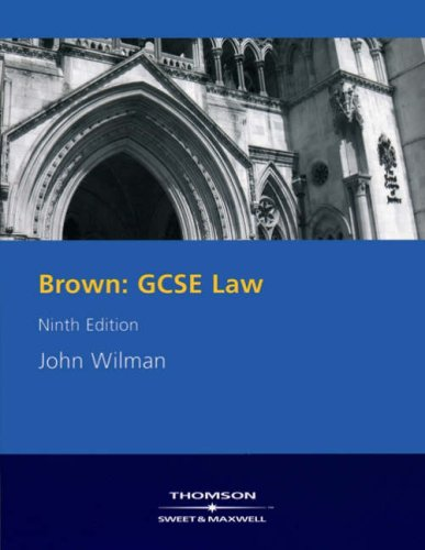 Brown: GCSE Law By John Wilman