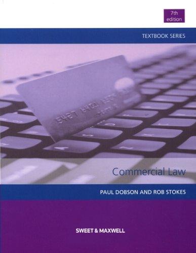 Commercial Law By Professor Paul Dobson