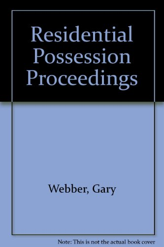 Residential Possession Proceedings By Gary Webber