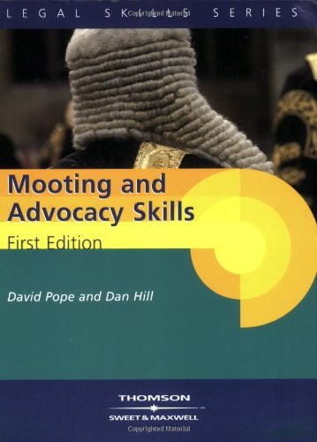 Mooting and Advocacy Skills By D. Hill