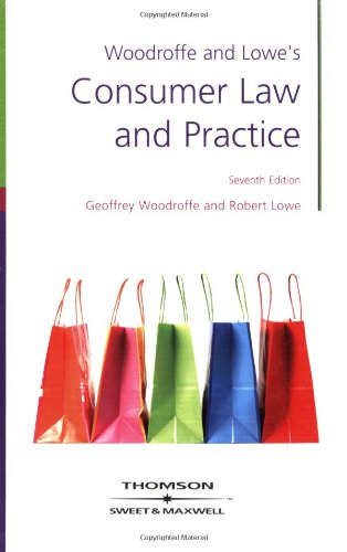 Woodroffe & Lowe's Consumer Law and Practice By G.F. Woodroffe