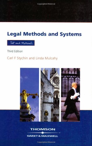 Legal Method and Systems: Text & Materials By Carl F. Stychin