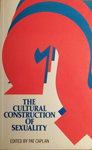 Cultural Construction of Sexuality By Patricia Caplan