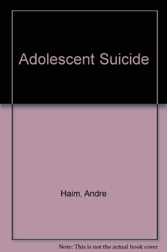 Adolescent Suicide By Andre Haim