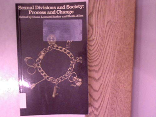 Sexual Divisions and Society By Edited by Diana Barker