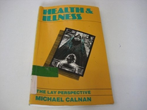 Health and Illness By Michael Calnan