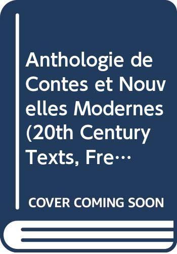 Anthologie de Contes et Nouvelles Modernes (20th Century Texts, French) Edited by D. J. Conlon