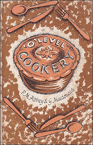 Ordinary Level Cookery By P.M. Abbey