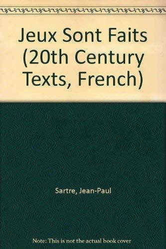 Jeux Sont Faits By Jean-Paul Sartre