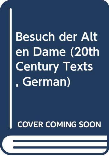 Besuch der Alten Dame By Friedrich Durrenmatt