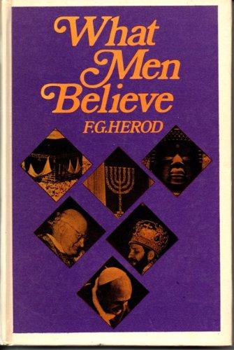 What Men Believe By F.G. Herod