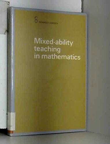 Mixed Ability Teaching in Mathematics By Schools Council