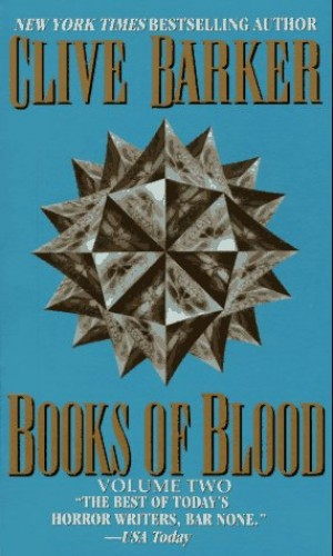 Clive Barker's Books of Blood 2 By Clive Barker