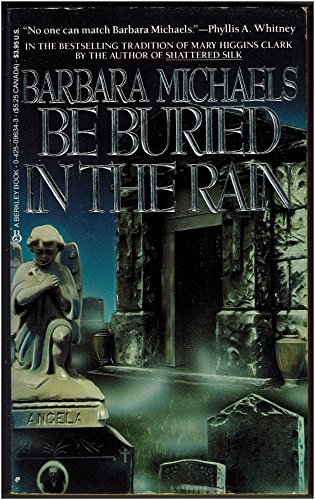 Be Buried In The Rain By Barbara Michaels Used Well border=