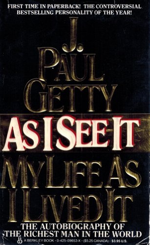 As I See It By Paul J Getty