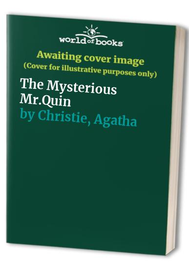 The Mysterious Mr.Quin By Agatha Christie