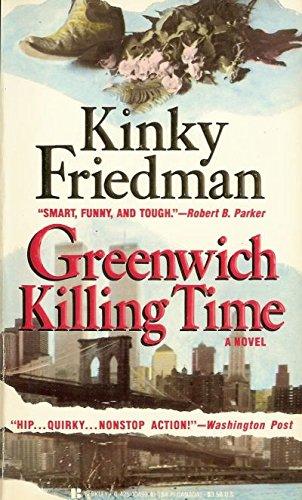 Greenwich Killing By Kinky Friedman