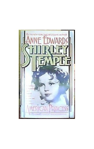 Shirley Temple By Anne Edwards