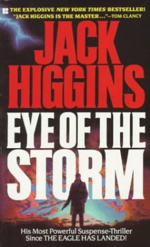 The Eye of the Storm By Jack Higgins
