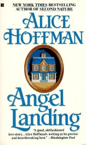 Angel Landing By Alice Hoffman