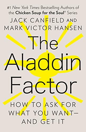 The Aladdin Factor By Jack Canfield