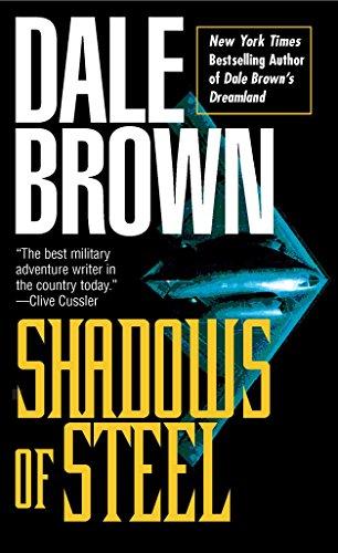 Shadows of Steel By BROWN DALE