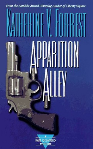 Apparition Alley By Katherine V Forrest
