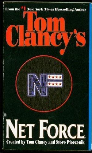 Tom Clancy's Net Force By CLANCY TOM