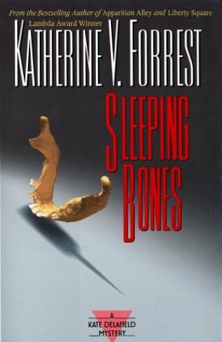 Sleeping Bones By Katherine V Forrest