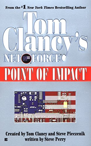 Net Force V:Point of Impact By CLANCY TOM