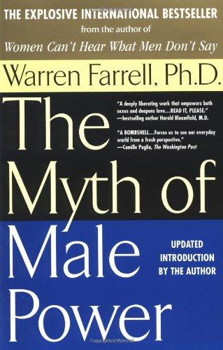 Myth of Male Power By Warren Farrell