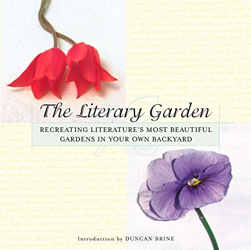 The Literary Garden By Illustrated by Duncan Brine