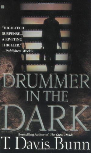 Drummer in the Dark By T Davis Bunn