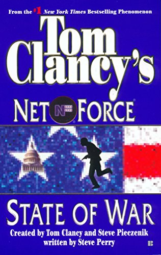 Tom Clancy's Net Force: State of War By Tom Clancy