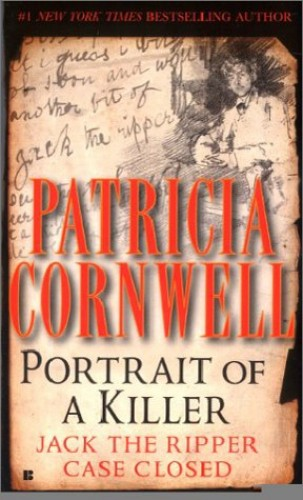 Portrait of a Serial Killer (Om) By Patricia Cornwell