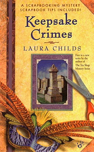 Keepsake Crimes: A Scrapbooking Mystery Book 1 By Laura Childs