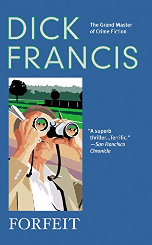 Forfeit By Dick Francis (Fiction)