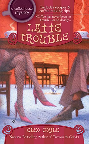 Latte Trouble By Coyle Cleo
