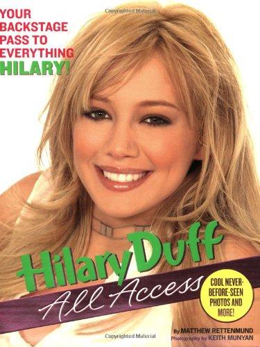 Hilary Duff: All Access