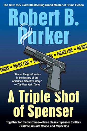 A Triple Spot of Spenser By Robert B Parker