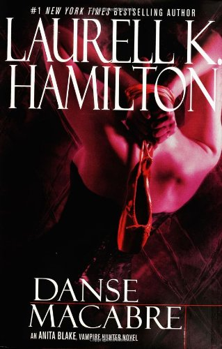 Danse Macabre (Anita Blake, Vampire Hunter)