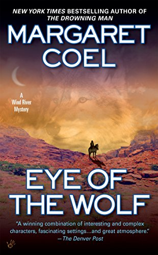 Eye of the Wolf By Margaret Coel