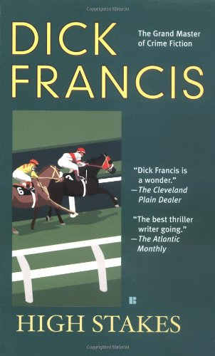High Stakes By Dick Francis (Fiction)